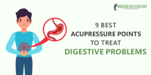 Acupressure Points to Treat Digestive Problems