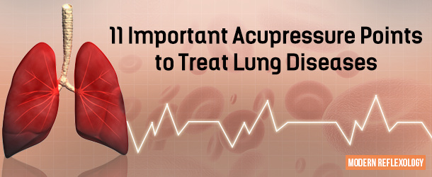 11 Important Acupressure Points to Treat Lung Diseases