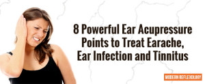 8 Powerful Ear Acupressure Points to Treat Earache, Ear Infection and Tinnitus