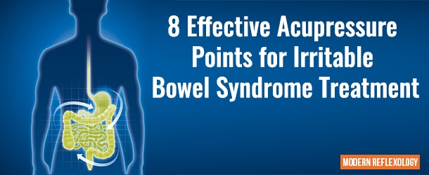 8 Effective Acupressure Points for Irritable Bowel Syndrome Treatment