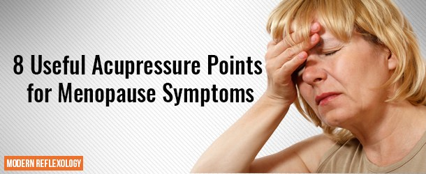 Acupressure Points for Menopause Symptoms