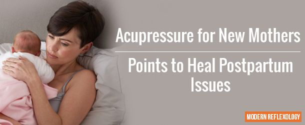 Acupressure for New Mothers
