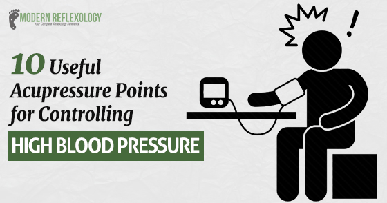 10 Acupressure Points for High Blood Pressure Treatment
