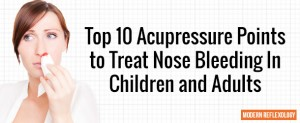 Acupressure Points to Treat Nose Bleeding In Children and Adults