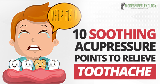 10 Important Acupressure Points To Relieve A Toothache