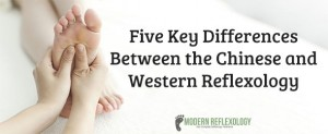 Five Key Differences Between the Chinese and Western Reflexology