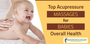 acupressure massages for babies
