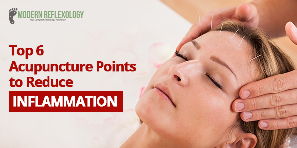 6 Acupuncture Points To Reduce Chronic Inflammation Take