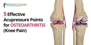 Osteoarthritis acupressure points for relief