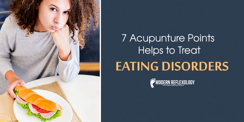 Acupunture Points Helps to Treat Eating Disorders